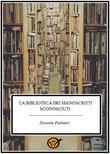 La biblioteca dei manoscritti sconosciuti
