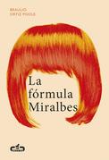 La fórmula Miralbes (Caballo de Troya 2016, 4)