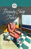 Beauty Shop Tales