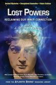 Lost Powers: Reclaiming Our Inner Connection