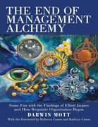 The End of Management Alchemy