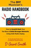 The DIY Musician's Radio Handbook