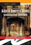 Agenzia Bonetti (e Bruno). Investigazioni Bologna