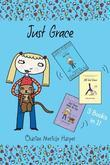 Just Grace Three Books in One!: Just Grace, Still Just Grace, Just Grace Walks the Dog