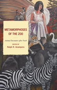 Metamorphoses of the Zoo: Animal Encounter after Noah