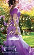 A Debutante's Guide to Rebellion: A Birch Hall Novella