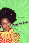 Step To This: A So For Real Novel