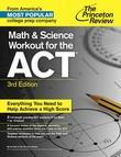 Math and Science Workout for the ACT, 3rd Edition