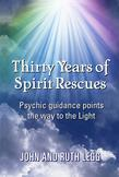 Thirty years of spirit rescues: Psychic guidance points the way to the light