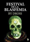 El festival de la blasfemia