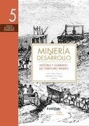 Minería y desarrollo. Tomo 5
