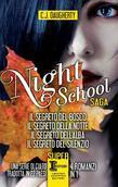 Night School Saga