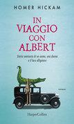 In viaggio con Albert - Storia semiseria di un uomo, una donna...