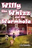 Willy the Whizz and the Wormhole