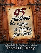 95 Questions to Shape the Future of Your Church