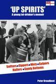 Up Spirits: A young tot-drinker's memoir