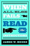 When All Else Fails...Read the Instructions with Leaders Guide: Read the Instructions