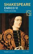 Enrico VI parte seconda. Con testo a fronte