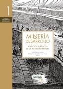 Minería y desarrollo. Tomo 1