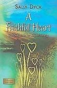 A Faithful Heart