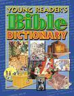 Young Reader's Bible Dictionary