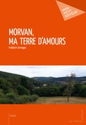 Morvan, ma terre d'amours