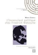 L'Inconscient politique chez Friedrich Nietzsche
