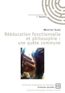 Rééducation fonctionnelle et philosophie : une quête commune
