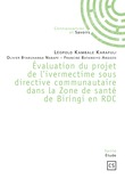 Évaluation du projet de l'ivermectime sous directive communautaire dans la Zone de santé de Biringi en RDC