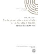 De la révolution mondiale à la solution finale