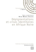 Dépigmentations et crises identitaires en Afrique Noire