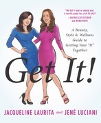 Get It!: A Beauty, Style, and Wellness Guide to Getting Your ¿It¿ Together