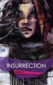 Insurrection - Book 2 - Soliloquy's Labyrinth Series