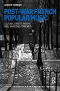 Post-War French Popular Music: Cultural Identity and the Brel-Brassens-Ferré Myth