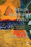 Between System and Poetics: William Desmond and Philosophy after Dialectic