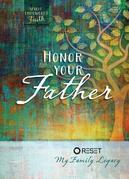 Honor Your Father: Reset My Family