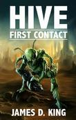HIVE: First Contact