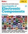 Encyclopedia of Electronic Components Volume 3: Sensors for Location, Presence, Proximity, Orientation, Oscillation, Force, Load, Human Input, Liquid
