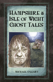 Hampshire & Isle of Wight Ghost Tales
