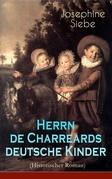 Herrn de Charreards deutsche Kinder (Historischer Roman) - Vollständige Ausgabe