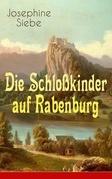 Die Schloßkinder auf Rabenburg