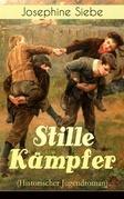 Stille Kämpfer (Historischer Jugendroman) - Vollständige Ausgabe