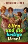 Ellen und die lustige Ursel (Vollständige Ausgabe)