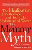 The Mommy Myth