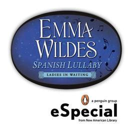 Spanish Lullaby: Ladies in Waiting An eSpecial from the New American Library