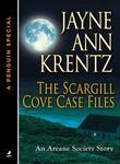 The Scargill Cove Case Files: An Arcane Society Story  (A Penguin Group eSpecial from Jove)