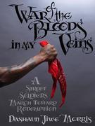 War of the Bloods in My Veins