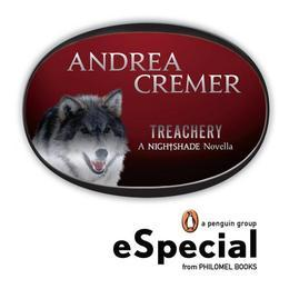 Treachery: A Nightshade Novella a Penguin Especial from Philomel Books