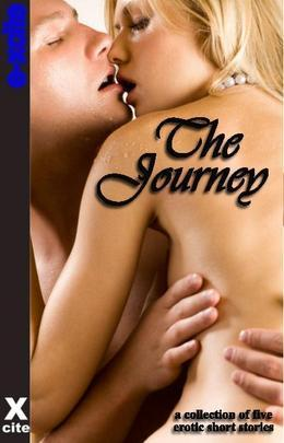 The Journey: A Collection of Five Erotic Stories