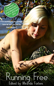 Running Free: A collection of five erotic stories
